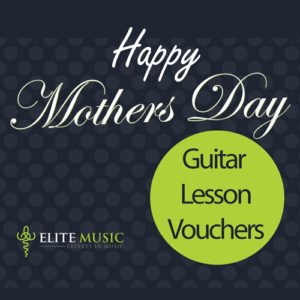 Elite-Music-Guitar-Mothers-Day-Hero-2